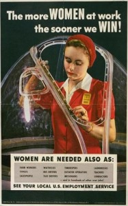 """The more women at work the sooner we win!"" (poster)"